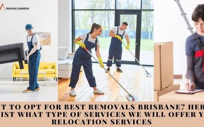 Want To Opt For Best Removals Brisbane? Here Is The List What Type Of Services We Will Offer You In Relocation Services