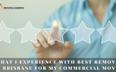 What I Experience With Best Removals Brisbane For My Commercial Move