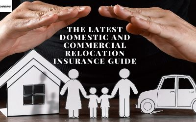 The Latest Domestic And Commercial Relocation Insurance Guide