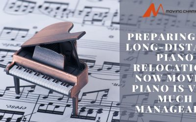 Preparing For Long-Distance Piano Relocation? Now Moving Piano is Very Much Manageable